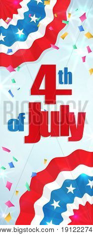 Happy 4th of July, Independence Day greeting card vertical banner with a cracker and confetti, paper patriotic bunting. Happy July Fourth. Vector