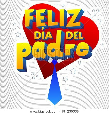 Happy fathers day card with heart and necktie. Spanish version. Illustrated banner greeting card or poster.