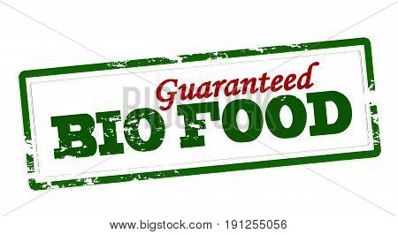 Stamp with text bio food guaranteed inside vector illustration