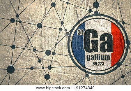 Gallium chemical element. Sign with atomic number and atomic weight. Chemical element of periodic table. Connected lines with dots. Flag of France. Concrete grunge texture