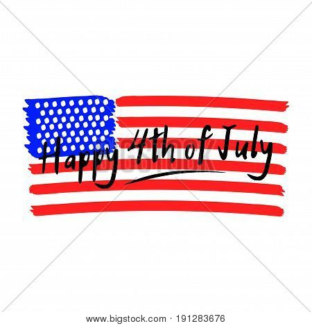 Happy 4th of July lettering with stylized USA national flag. Design element for fourth of July. Decoration for USA Independence Day. Isolated on white background. Vector illustration.