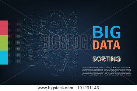 Vector abstract colorful big data information sorting visualization. Visual information complexity clarification.
