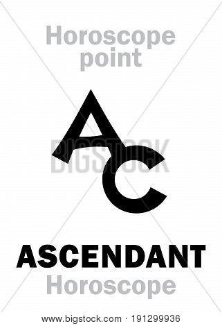 Astrology Alphabet: ASCENDANT (Horoscope / hour observer), point of Horoscope. Hieroglyphics character sign (single symbol).