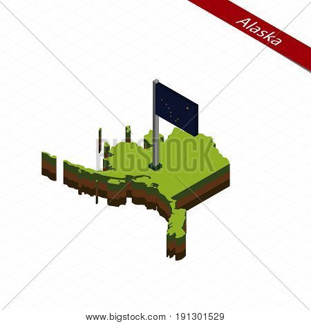 Alaska Isometric Map And Flag. Vector Illustration.