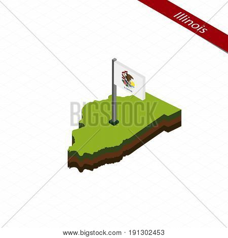 Illinois Isometric Map And Flag. Vector Illustration.