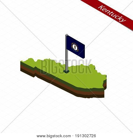 Kentucky Isometric Map And Flag. Vector Illustration.