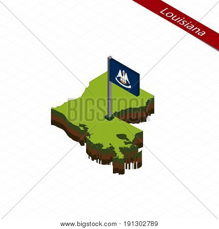 Louisiana Isometric Map And Flag. Vector Illustration.