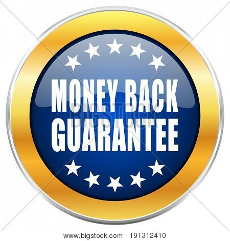Money back guarantee blue web icon with golden chrome metallic border isolated on white background for web and mobile apps designers.