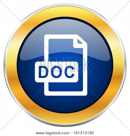 Doc file blue web icon with golden chrome metallic border isolated on white background for web and mobile apps designers.