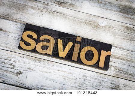 Savior Letterpress Word On Wooden Background