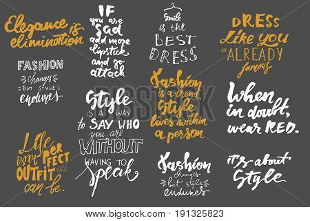 Fashion changes, but style endures.Dress like you are already famous. Life isn't perfect, but your outfit can be. Motivational quote. T-shirt printing design, typography graphics.