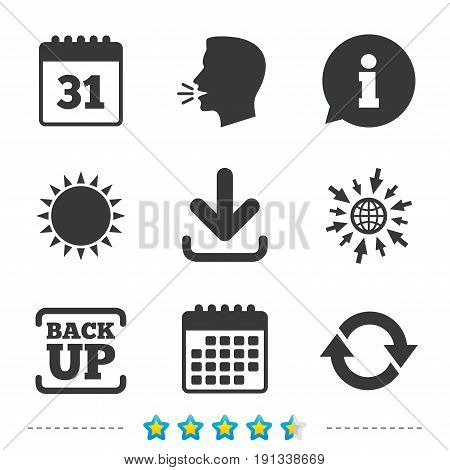 Download and Backup data icons. Calendar and rotation arrows sign symbols. Information, go to web and calendar icons. Sun and loud speak symbol. Vector