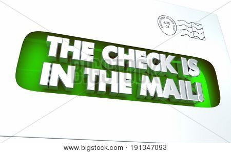 The Check is in the Mail Envelope Payment 3d Illustration