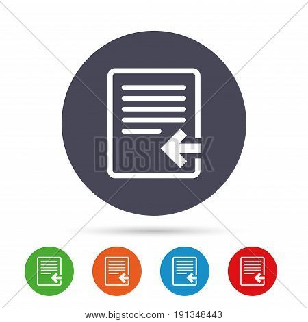 Import file icon. File document symbol. Round colourful buttons with flat icons. Vector