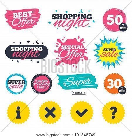 Sale shopping banners. Special offer splash. Information icons. Delete and question FAQ mark signs. Approved check mark symbol. Web badges and stickers. Best offer. Vector