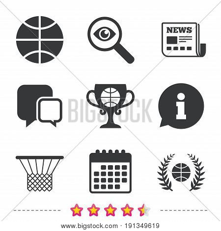 Basketball sport icons. Ball with basket and award cup signs. Laurel wreath symbol. Newspaper, information and calendar icons. Investigate magnifier, chat symbol. Vector