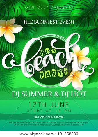 vector illustration of beach party poster with hand lettering text and tropical leaves - palm, mostera on sea beach background.
