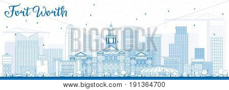 Outline Fort Worth Skyline with Blue Buildings. Business Travel and Tourism Concept with Modern Architecture. Image for Presentation Banner Placard and Web Site.