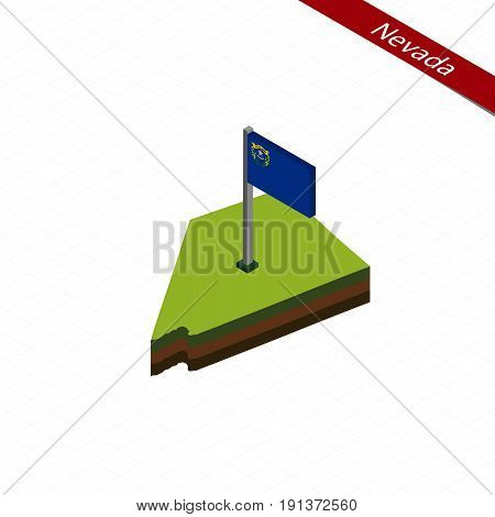 Nevada Isometric Map And Flag. Vector Illustration.