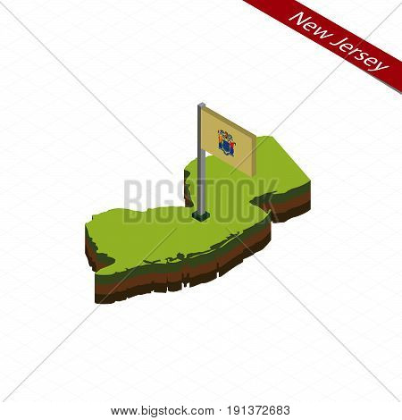 New Jersey Isometric Map And Flag. Vector Illustration.