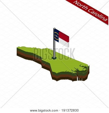 North Carolina Isometric Map And Flag. Vector Illustration.