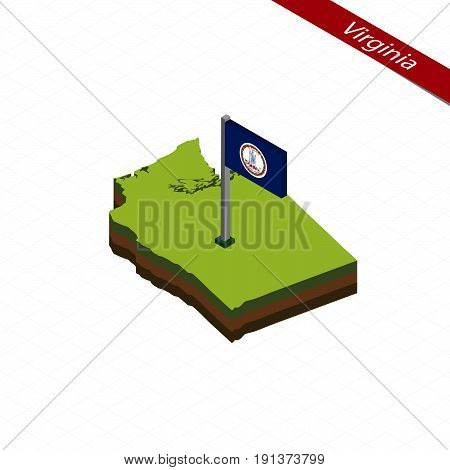 Virginia Isometric Map And Flag. Vector Illustration.