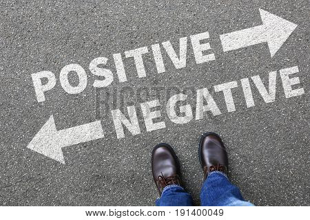 Negative Positive Thinking Good Bad Thoughts Attitude Business Concept Decision Decide