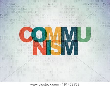 Politics concept: Painted multicolor text Communism on Digital Data Paper background