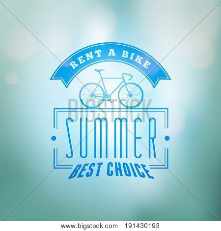 Bycicle Rental Summer Badge. Typographic Retro Style Label With Blurred Background. Rental Agency Co