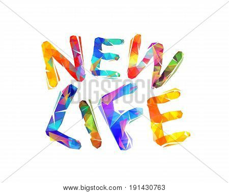 New Life. Triangular Letters.