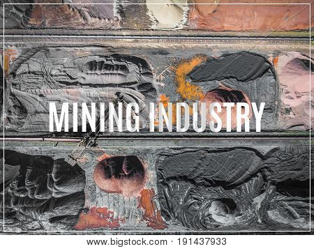 Word Mining Industry.coal And Sand Mine. View From Above.