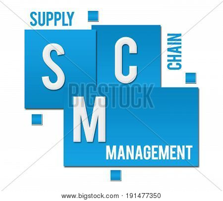 SCM - supply chain management text written over blue background.