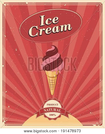 Ice Cream vintage poster. Vector illustration in retro style menu for a shop or cafe.