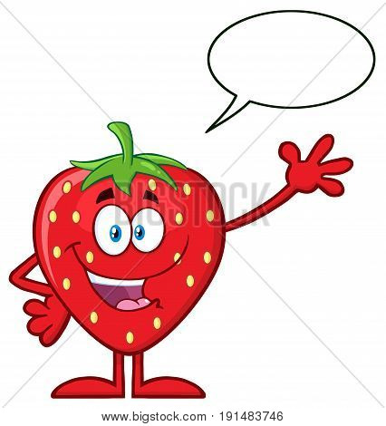 Happy Strawberry Fruit Cartoon Mascot Character Waving For Greeting With Speech Bubble. Illustration Isolated On White Background