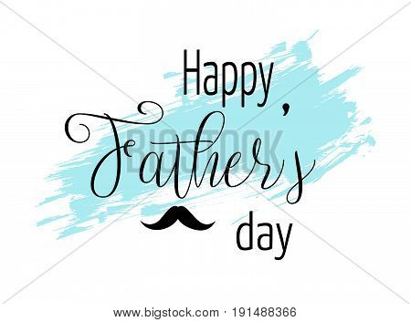 Father's day greeting card with grunge brushed background and lettering. Vector illustration. Happy Father's day design for greeting card, invitation, holiday banners.