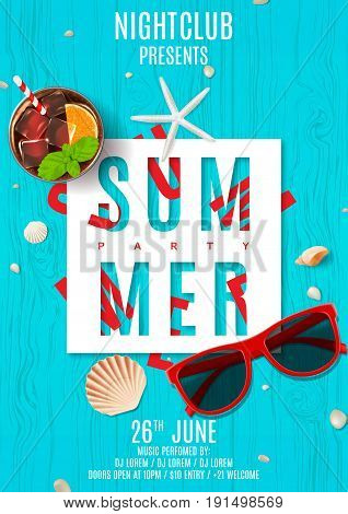 Poster for summer party. Top view on seashells, sun glasses and fresh cocktail on wooden texture. Vector illustration. Invitation to nightclub.