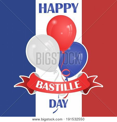 Happy Bastille Day July 14. Viva France s National Day. Vector Illustration. Suitable for the design of your poster banner campaign and a postcard. Stock Vector.