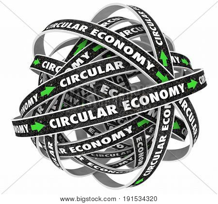 Circular Economy Cycle Roads Arrows 3d Illustration