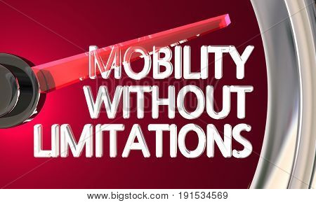 Mobility Without Limitations Speedometer Gauge 3d Illustration