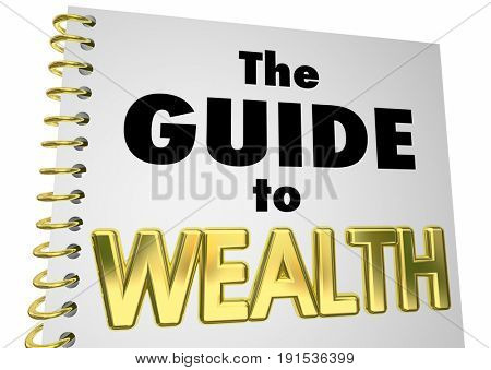 Guide to Wealth Book Instructions Get Rich 3d Illustration