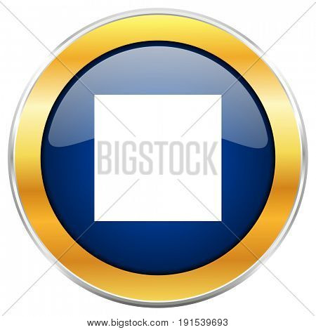 Stop blue web icon with golden chrome metallic border isolated on white background for web and mobile apps designers.