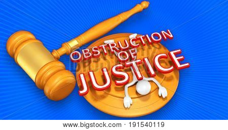 Obstruction Of Justice Legal Concept With The Original 3D Character Illustration