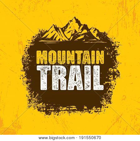 Outdoor Adventure Trail Creative Vector Design Concept. Extreme Activity Event Sign On Grunge Background.