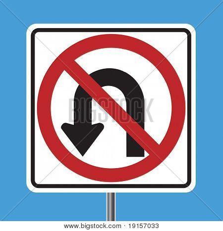 No U Turn traffic sign - VECTOR