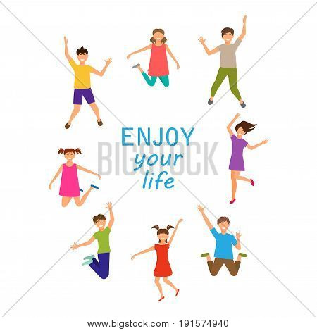 Enjoy Your Life, Happy Children Jumping Isolated on White Background. Boys, Girls, Kids - Illustration Vector