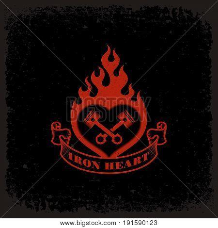 Vintage label with burning heart and pistons on grunge background for t-shirt print, poster, emblem. Vector illustration.