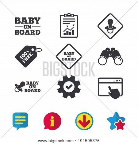 Baby on board icons. Infant caution signs. Nipple pacifier symbol. Browser window, Report and Service signs. Binoculars, Information and Download icons. Stars and Chat. Vector