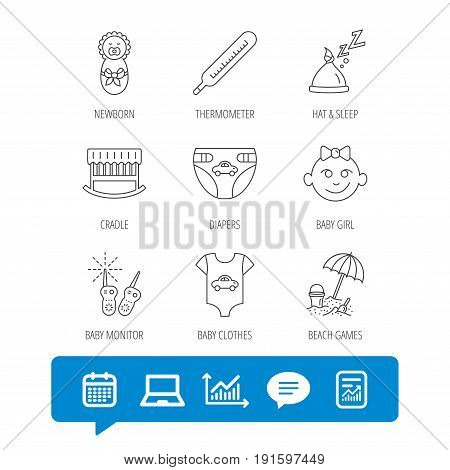 Newborn clothes, diapers and sleep hat icons. Thermometer, baby girl and cradle linear signs. Beach games, monitoring flat line icons. Report file, Graph chart and Chat speech bubble signs. Vector