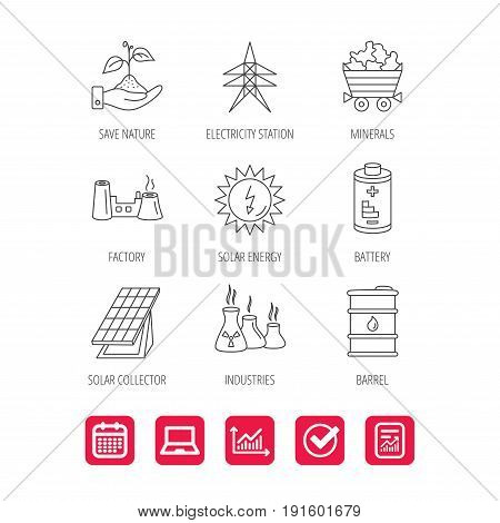 Solar collector energy, battery and oil barrel icons. Minerals, electricity station and factory linear signs. Industries, save nature icons. Report document, Graph chart and Calendar signs. Vector