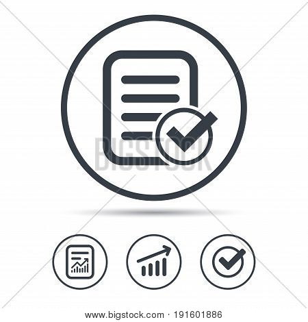File selected icon. Document page with check symbol. Report document, Graph chart and Check signs. Circle web buttons. Vector
